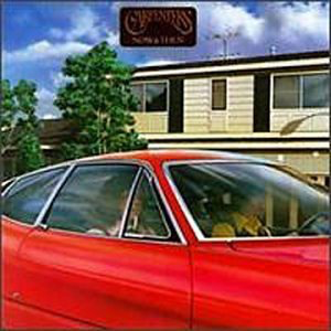 [CS] Carpenters「NOW & THEN」のレコード